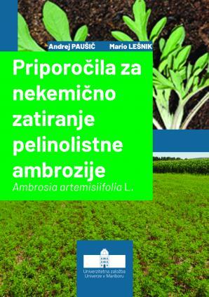 Naslovnica za Priporočila za nekemično zatiranje pelinolistne ambrozije: Ambrosia artemisiifolia L.