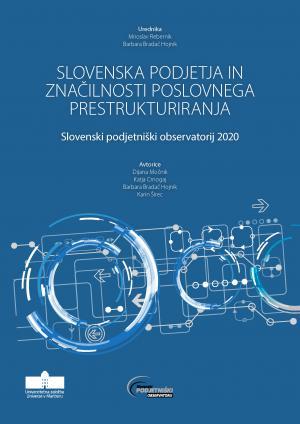Naslovnica za Slovenska podjetja in značilnosti poslovnega prestrukturiranja: Slovenski podjetniški observatorij 2020