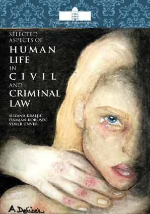 Naslovnica za Selected Aspects of Human Life in Civil and Criminal Law