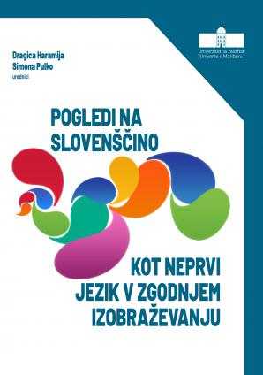 Naslovnica za Pogledi na slovenščino kot neprvi jezik v zgodnjem izobraževanju