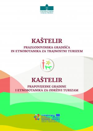 Naslovnica za Kaštelir: Prazgodovinska gradišča in etnobotanika za trajnostni turizem