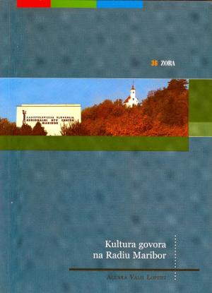 Naslovnica za Kultura govora na Radiu Maribor