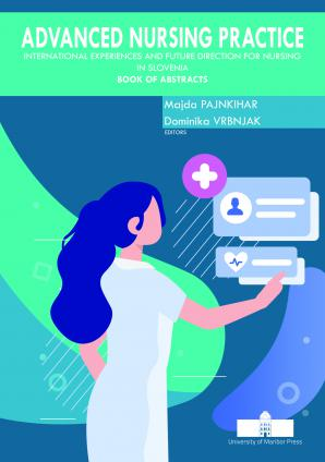 Naslovnica za Advanced Nursing Practice: International Experiences and Future Direction for Nursing in Slovenia, Book of Abstracts
