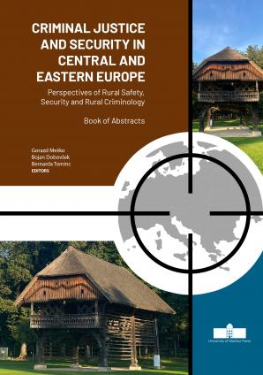 Naslovnica za Criminal Justice and Security in Central and Eastern Europe: Perspectives of Rural Safety, Security and Rural Criminology, Book of Abstracts