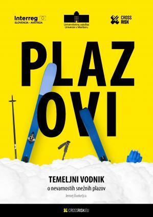Naslovnica za Plazovi: Temeljni vodnik o nevarnostih snežnih plazov