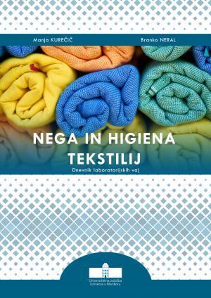 Naslovnica za Nega in higiena tekstilij: Dnevnik laboratorijskih vaj