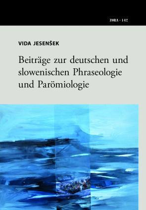 Naslovnica za Beiträge zur deutschen und slowenischen Phraseologie und Parömiologie
