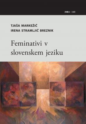Naslovnica za Feminativi v slovenskem jeziku