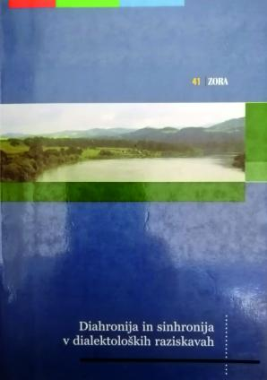 Naslovnica za Diahronija in sinhronija v dialektoloških raziskavah