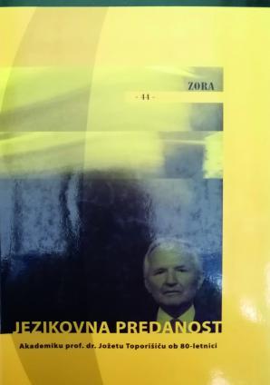 Naslovnica za Jezikovna predanost: akademiku prof. dr. Jožetu Toporišiču ob 80-letnici