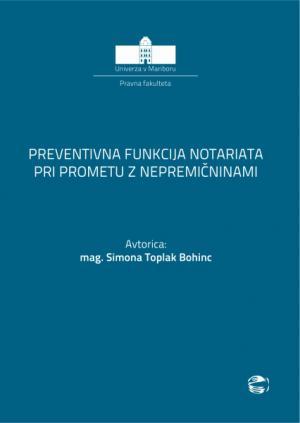 Naslovnica za Preventivna funkcija notariata pri prometu z nepremičninami