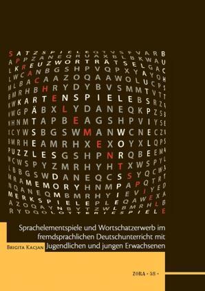Naslovnica za Sprachelementspiele und Wortschatzerwerb im fremdsprachlichen Deutschunterricht mit Jugendlichen und jungen Erwachsenen