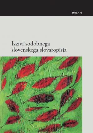 Naslovnica za Izzivi sodobnega slovenskega slovaropisja